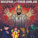 Haspar feat. Fikir Amlak - Back Away