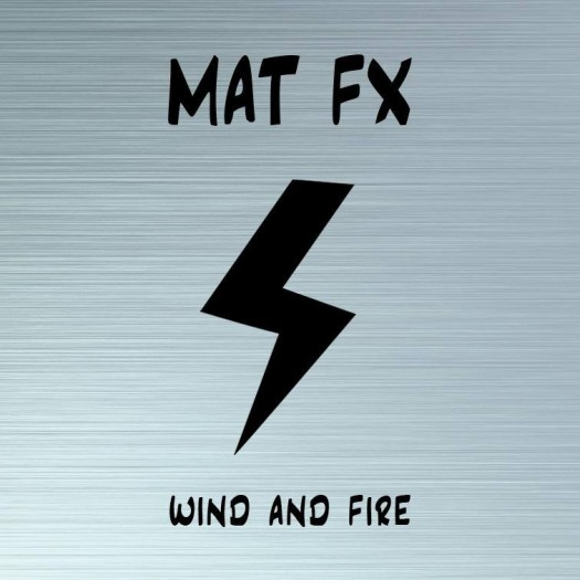 Mat FX - Wind And Fire