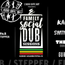 Family Social Dub Sessions / Sound System #5