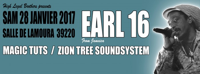 Earl 16 / MagicTuts / ZionTree SoundSystem / High Legal Brothers