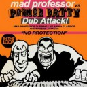 Mad Professor & Prince Fatty : Dub Attack