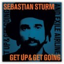 Sebastian Sturm - Get Up & Get Going