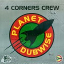 4Corners Crew - Planet Dubwise