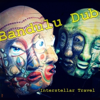 Bandulu Dub - Interstellar Travel