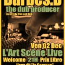 Barbés.D the dub producer in strictly live act dub !!