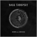 Bass trooperz - Mahom meets Ashkabad