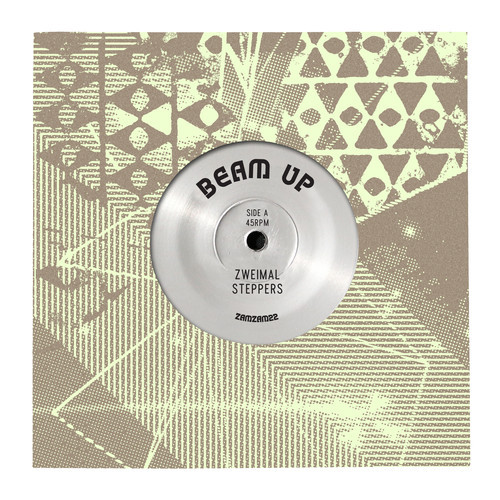 "Beam Up - 7"" Zamzam 22"