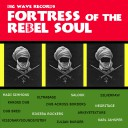 Big Wave Records - Fortress of the Rebel Soul