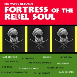 image version medium: Big Wave Records - Fortress of the Rebel Soul