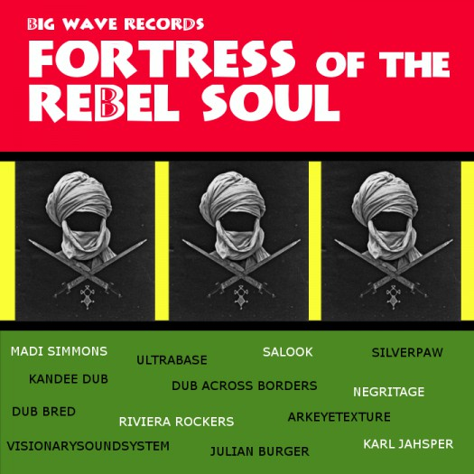 image version large: Big Wave Records - Fortress of the Rebel Soul