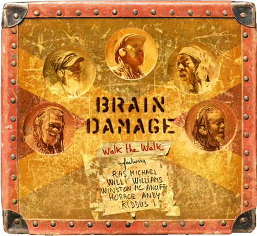 Brain Damage - Walk The Walk