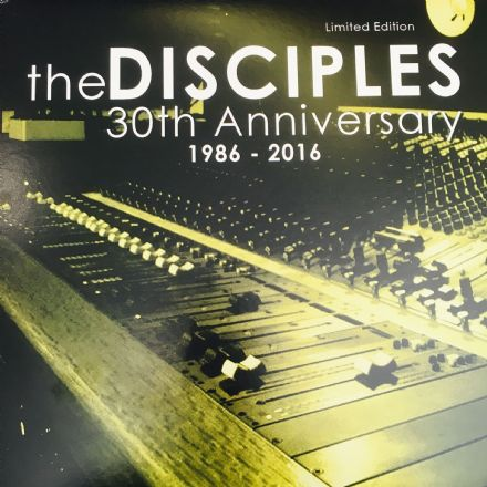 Disciples - 30th anniversary - 1986 2016