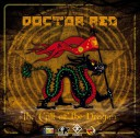 image version post-thumbnail: Doctor Red - The Call Of The Dragon