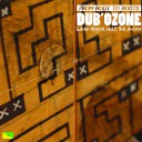 Dub Ozone - From Root to Roots