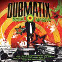 Dubmatix - Rebel Massive