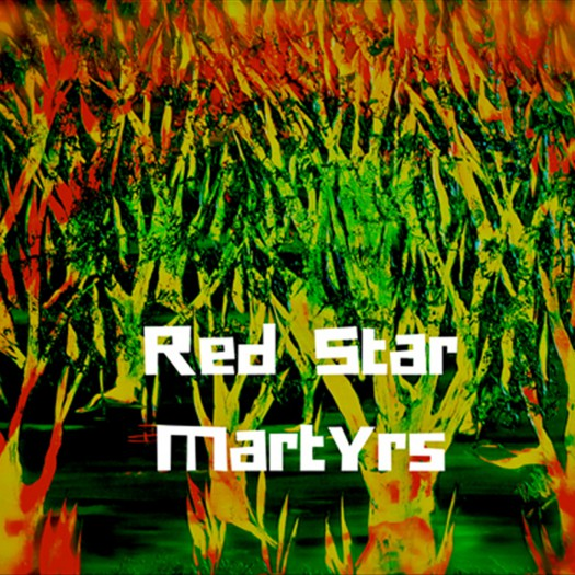 Red Star Martyrs - Red Star Martyrs