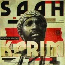 Saah Karim - The Lyrical Warrior