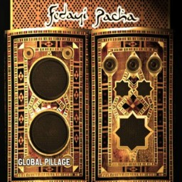 "Fedayi Pacha - ""Global Pillage"""