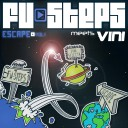 "Fu-Steps meet Vini - ""Escape"""