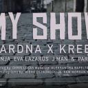 Gardna x Kreed - My Show