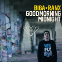 Biga*Ranx - Good Morning Midnight
