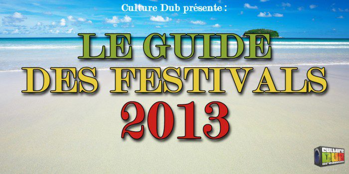 Le Guide des Festivals 2013