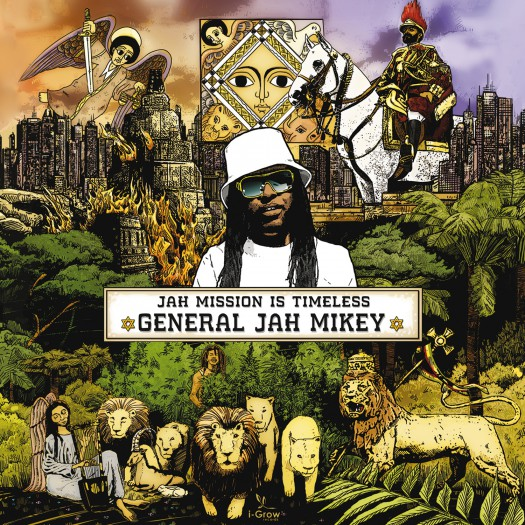 General Jah Mikey - Jah Mission Is Timeless
