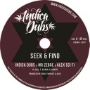 Indica Dubs, Mr Zebre & Alex Sci Fi - Seek & Find