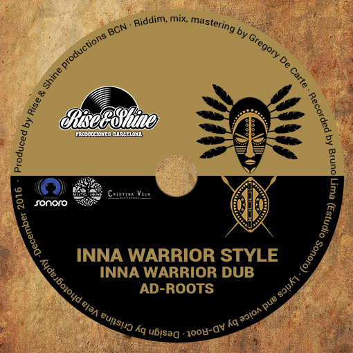 AD-Roots - Inna Warrior Style