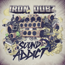 Iron Dubz - Sound Addict