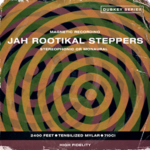 Jah Rootikal Steppers