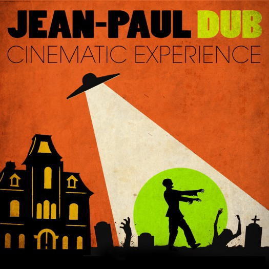 Jean-Paul Dub - Cinematic Experience