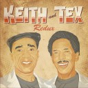 Keith & Tex - Redux