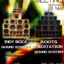 ROOTS MEDITATION SOUND SYSTEM meets INDY BOCA SOUND SYSTEM