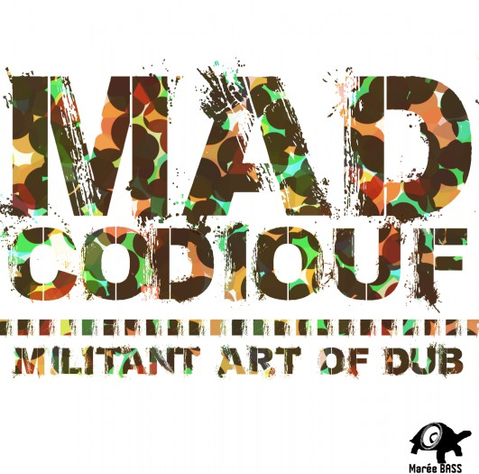 Mad Codiouf - Militant Art of Dub