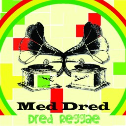 image version medium: Med Dred - Dred Reggae