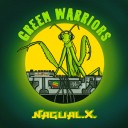 Nagual X - Green Warriors