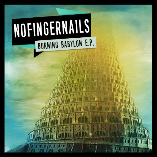 No Finger Nails - Burning Babylon EP