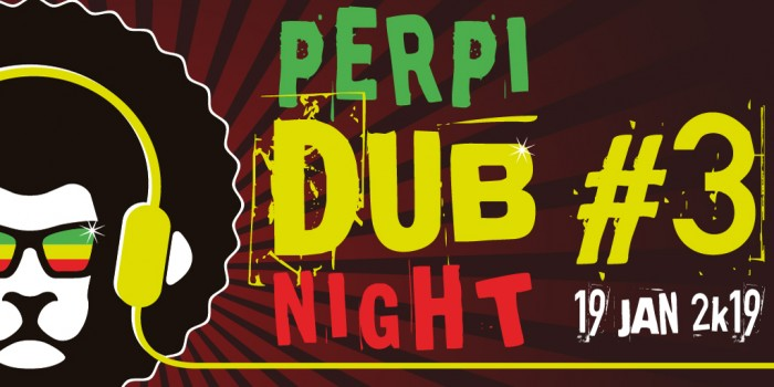 Perpi Dub Night #3