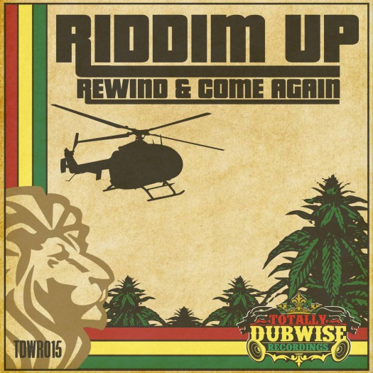 Riddim Up - Rewind & Come Again