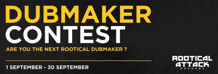 Rootical Attack Records - Dubmaker Contest