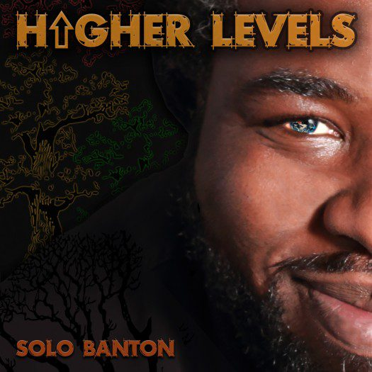 Solo Banton - Higher Levels - Reality Shock Records