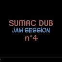 Sumac Dub - Jam Session #4