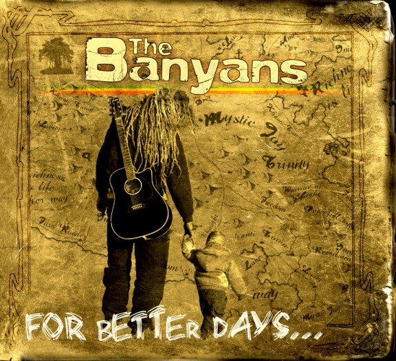 The Banyans - For Better Days