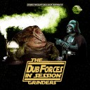 The Grinders - Dub Forces in session