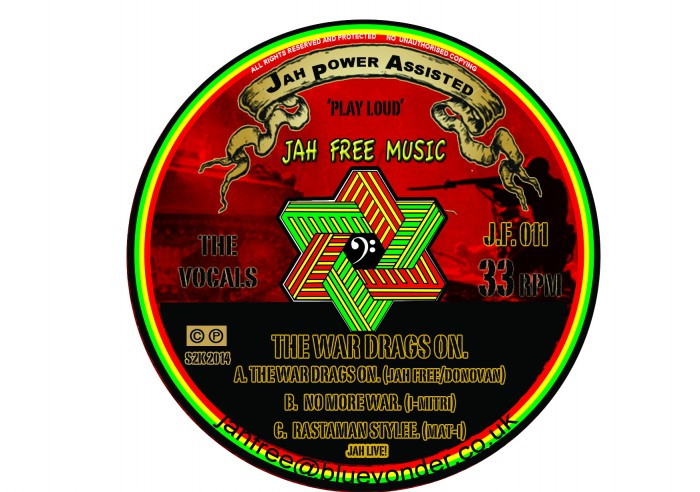 "The War Drags On - 12"" Jah Free Music"