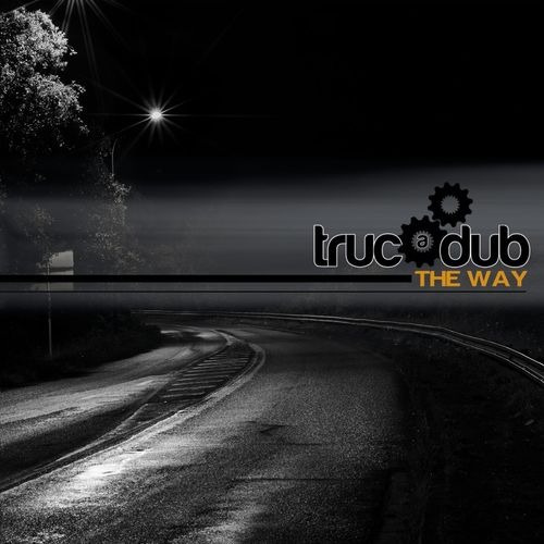 Trucadub - The Way
