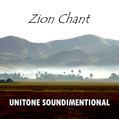 Unitone Soundimentional - Zion Chant