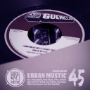 Urban Mystic 45 & Remixes