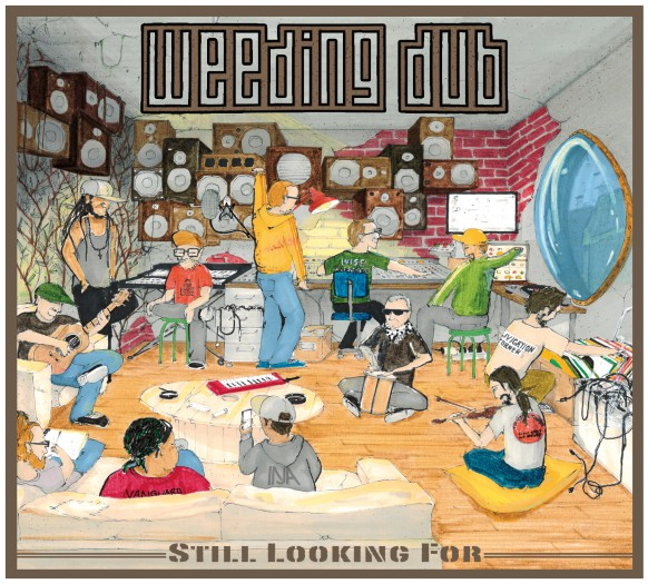 Weeding Dub - Still Looking For
